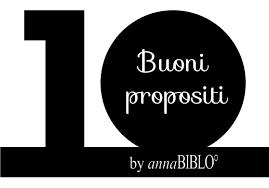 I 10 Buoni Propositi